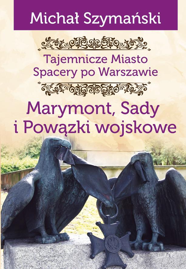Warszawa Tajemnicze miasto Marymont