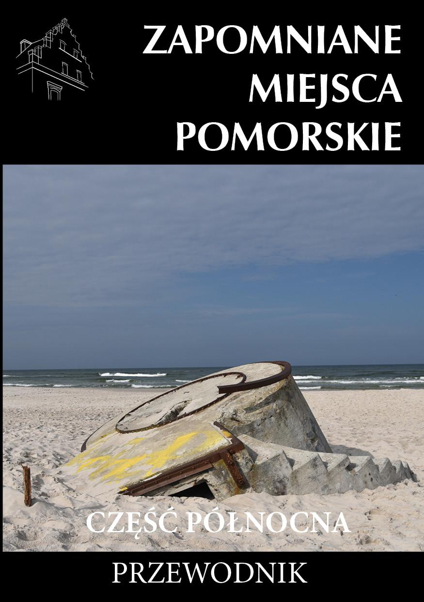 zapomniane miejsca pomorskie